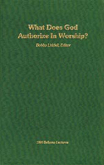 What Does God Authorize In Worship?
